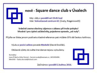 Kurz Square Dance od května